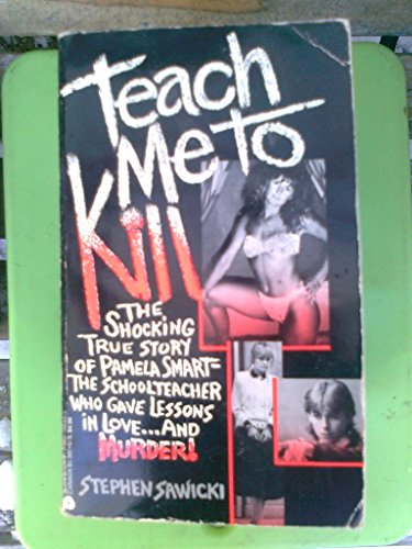 Teach Me to Kill: Stephen Sawicki