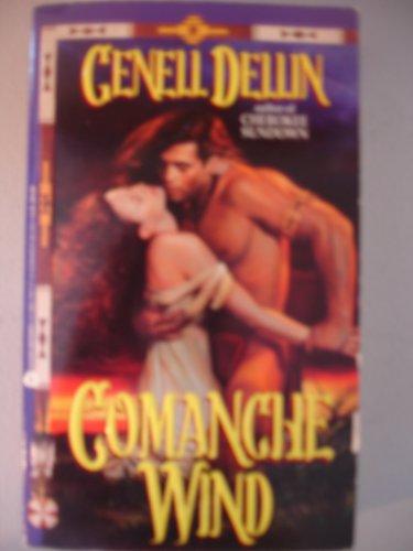 Comanche Wind (An Avon Romantic Treasure): Dellin, Genell
