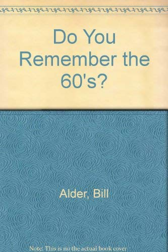 Do You Remember the '60'S?: Adler, Bill