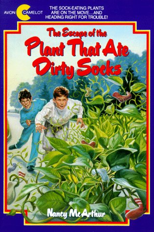 9780380767564: The Escape of the Plant That Ate Dirty Socks