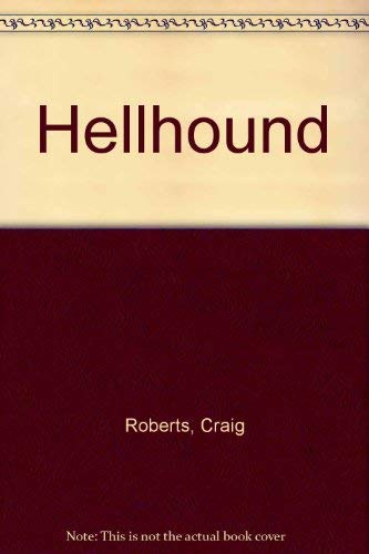 Hellhound: Roberts, Craig; Appel, Allen