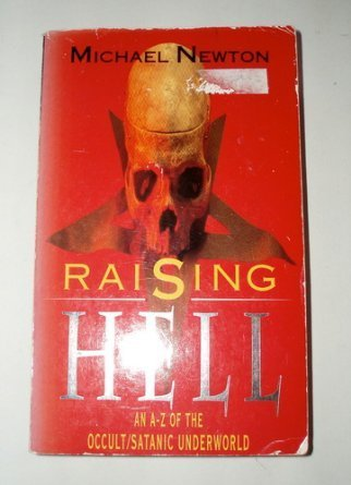 9780380768370: Raising Hell: An Encyclopedia of Devil Worship and Satanic Crime