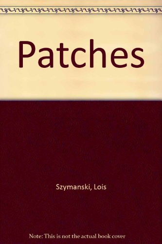 9780380768417: Patches