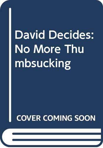 9780380768523: David Decides: No More Thumbsucking