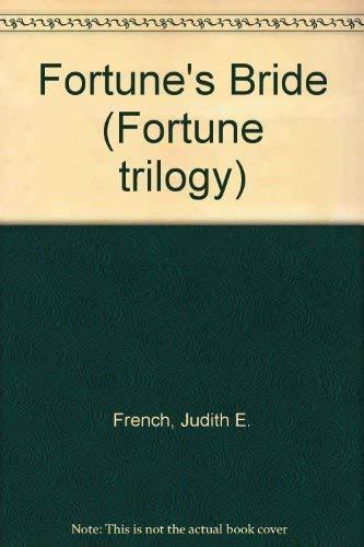 Fortune's Bride (An Avon Romantic Treasure): French, Judith E.