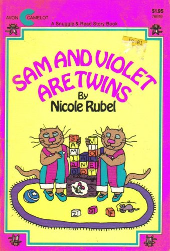 Sam and Violet Are Twins: Rubel, Nicole