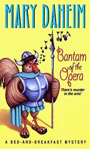 Bantam of the Opera (Bed-And-Breakfast Mysteries): Daheim, Mary