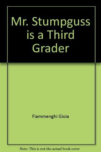9780380769391: Mr. Stumpguss is a third grader