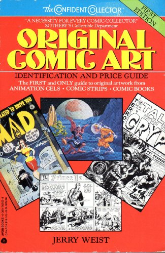 Original Comic Art: Identification and Price Guide (The confident collector) (0380769654) by Jerry Weist; Forrest J. Ackerman