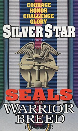 9780380769674: Silver Star (Seals: The Warrior Breed, Book 1)