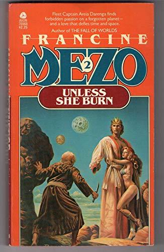 Unless She Burn (Areia Darenga, Book 2): Mezo, Francine