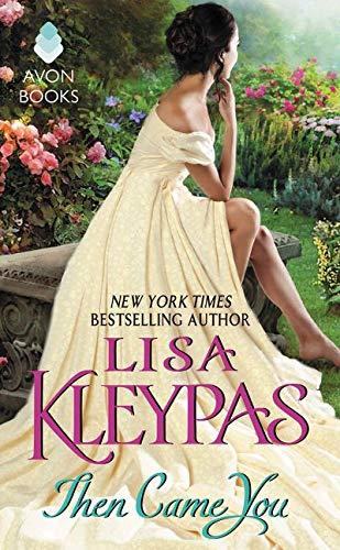 Then Came You: Kleypas, Lisa