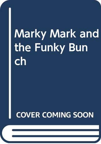 9780380771004: Marky Mark and the Funky Bunch