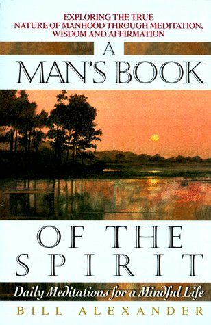 9780380771752: A Man's Book of the Spirit: Daily Meditations for a Mindful Life
