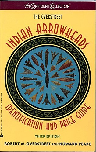 The Overstreet Indian Arrowheads