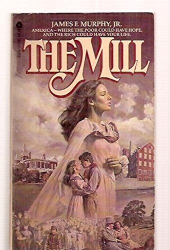 The Mill: Murphy, James F.,