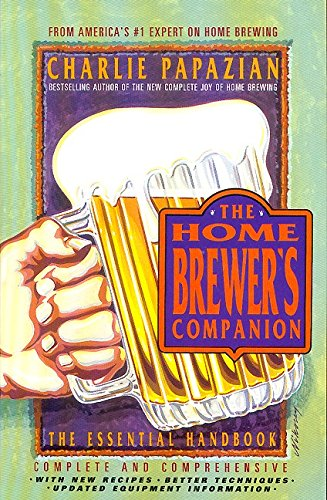 9780380772872: The Home Brewer's Companion
