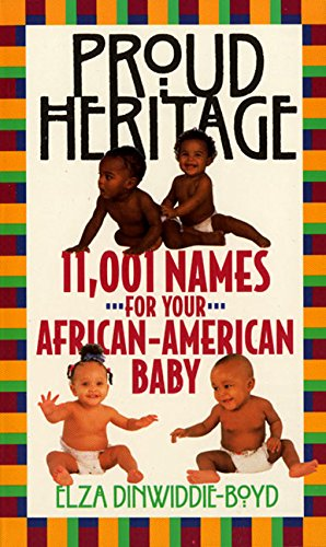 9780380773404: Proud Heritage: 11001 Names for Your African-American Baby