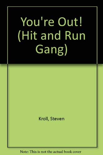 You're Out! (Hit and Run Gang): Kroll, Steven