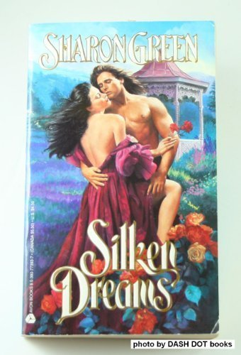 Silken Dreams (0380773937) by Green, Sharon