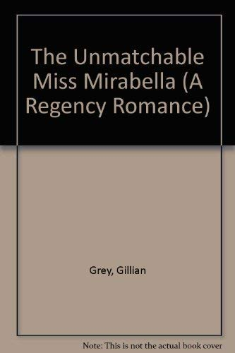 9780380773992: The Unmatchable Miss Mirabella (A Regency Romance)