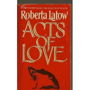 9780380774159: Acts of Love