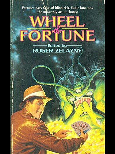 Wheel of Fortune: Roger Zelazny-Editor