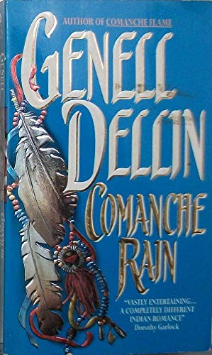 9780380775255: Comanche Rain (An Avon Romantic Treasure)