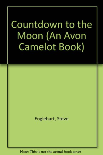 9780380775385: Countdown to the Moon (An Avon Camelot Book)