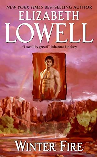 Winter Fire (Only Series): Lowell, Elizabeth