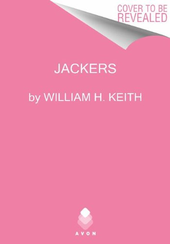 Jackers (Warstrider): William H. Keith, Jr.