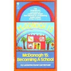 McDonogh 15, becoming a school: Lucianne Bond Carmichael