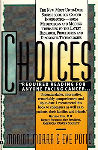 9780380776207: Choices : The New, most up-to-date Sourcebook for Cancer Information