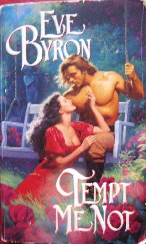 Tempt Me Not: Byron, Eve