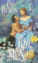 Love Me Not: Eve Byron