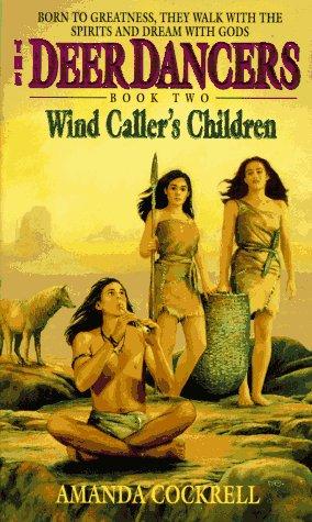 9780380776498: Wind Caller's Children (Deer Dancers, Bk 2)
