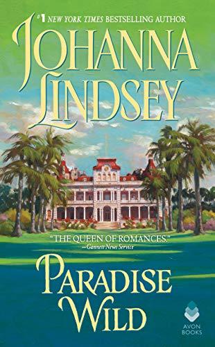 9780380776511: Paradise Wild (Avon Historical Romance)