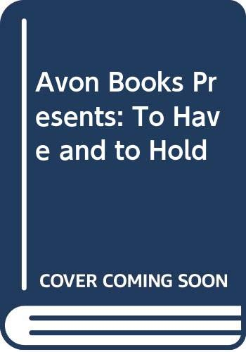 Avon Books Presents: To Have and to: Bonander, Jane, Coffman,