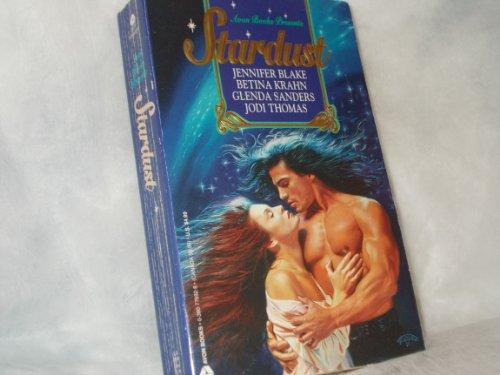 Avon Books Presents: Stardust: Blake, Jennifer; Krahn,