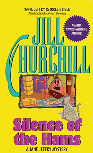 Silence of the Hams (Jane Jeffry Mysteries, No. 7): Churchill, Jill
