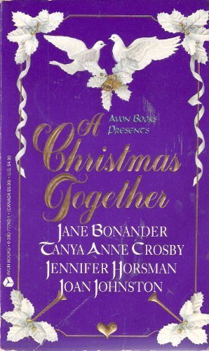 A Christmas Together : Angel Face; Heaven's Gate; The Ice Queen; The Christmas Baby (Avon Books P...