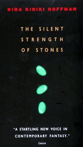 The Silent Strength of Stones (A Chapel Hollow Novel): Hoffman, Nina Kiriki