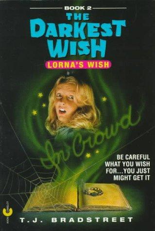 Lorna's Wish: T. J. Bradstreet