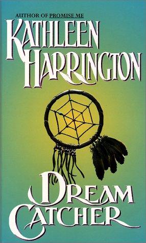 Dream Catcher: Harrington, Kathleen