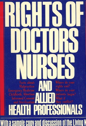 9780380778591: The rights of doctors, nurses, and allied health professionals: A health law primer (An American Civil Liberties Union handbook)