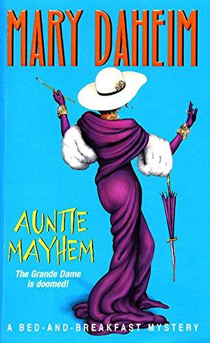 Auntie Mayhem (Bed-And-Breakfast Mysteries): Daheim, Mary