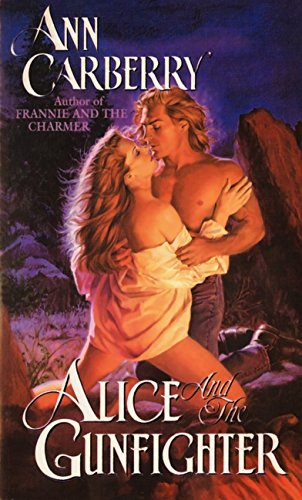 Alice and the Gunfighter (Four Roses): Carberry, Ann