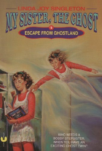 9780380778942: Escape from Ghostland (My Sister, the Ghost, No 2)