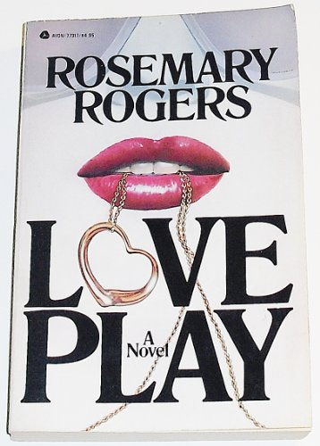 Love Play: Rogers, Rosemary