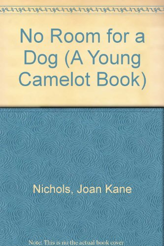 9780380779734: No Room for a Dog (A Young Camelot Book)